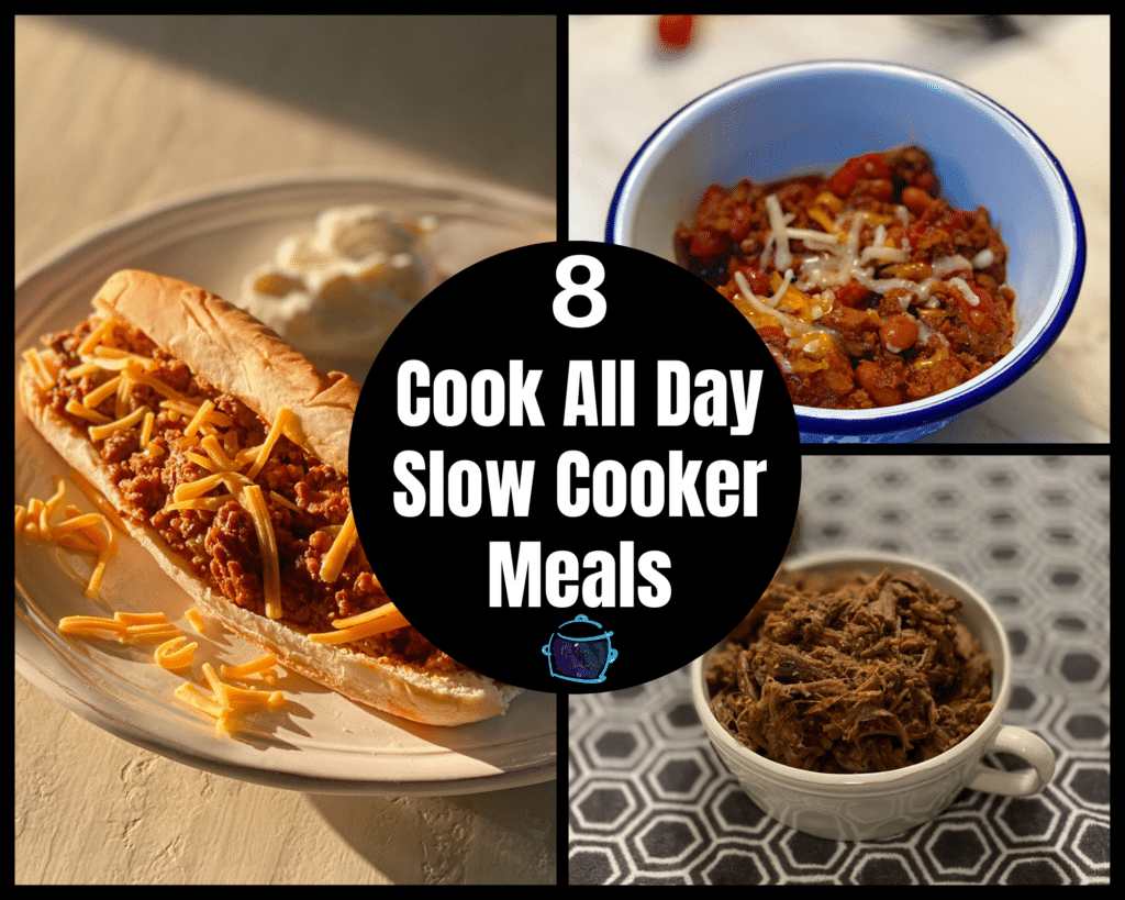 "Collage of 3 dishes that can cook all day long in your crockpot.  Sloppy tacos, classic chili and beef barbacoa.  There is a black circle in the middle with the words ""8 cook all day slow cooker meals""."