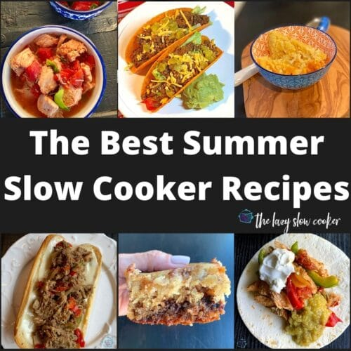 a collage of different summer crockpot recipes